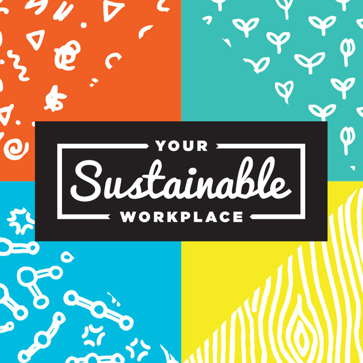 Your Sustainable Workplace